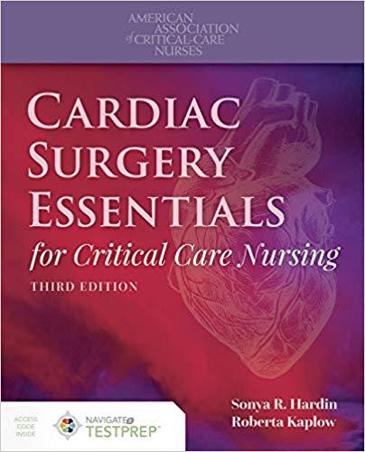 Cardiac Surgery Essentials for Critical Care Nursing 3rd Edition
