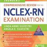 Saunders Comprehensive Review for the NCLEX-RN Examination 8th Edition