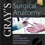 Gray's Surgical Anatomy 1st Edition