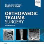 Operative Techniques: Orthopaedic Trauma Surgery 2nd Edition
