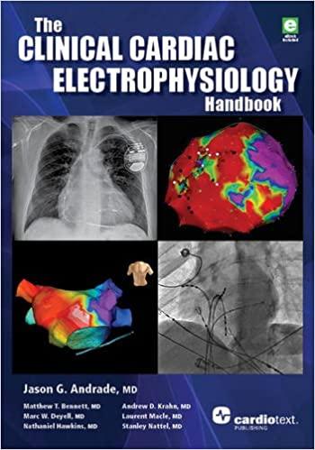 The Clinical Cardiac Electrophysiology Handbook 1st Edition