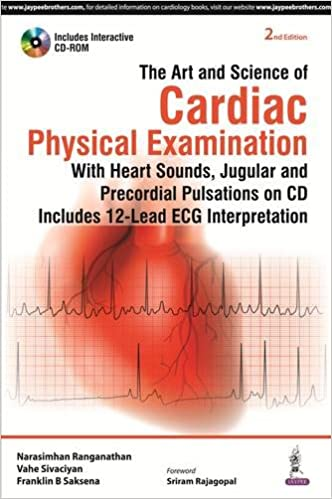 The Art and Science of Cardiac Physical Examination 2nd Edition