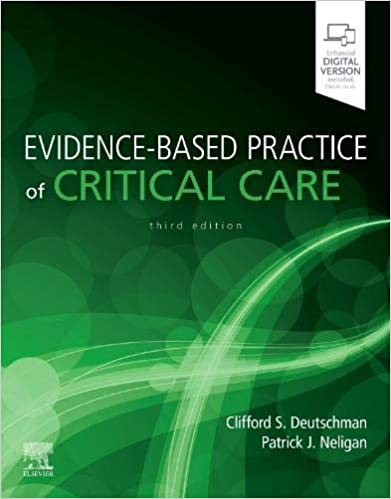 Evidence-Based Practice of Critical Care 3rd Edition