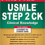 First Aid for the USMLE Step 2 CK 10th Edition