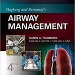 Hagberg and Benumof's Airway Management 4th Edition