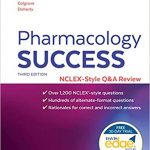 Pharmacology Success NCLEX Style Q&A Review 3rd Edition PDF Free Download