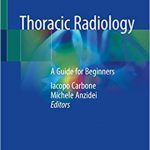 Thoracic Radiology: A Guide for Beginners 1st Edition PDF Free Download