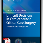 Difficult Decisions in Cardiothoracic Critical Care Surgery 1st Edition PDF