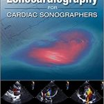 Download Practical Echocardiography for Cardiac Sonographers 1st Edition PDF