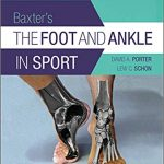 Baxter's The Foot and Ankle in Sport 3rd Edition