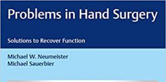 Download Problems in Hand Surgery Solutions to Recover Function 1st Edition PDF