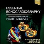 Essential Echocardiography A Companion to Braunwald's Heart Disease 1st Edition PDF
