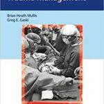 Synopsis of Orthopaedic Trauma Management 1st Edition PDF