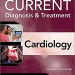Current Diagnosis and Treatment Cardiology Fifth Edition PDF