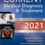 Current Medical Diagnosis and Treatment 2021 60th Edition PDF Free Download
