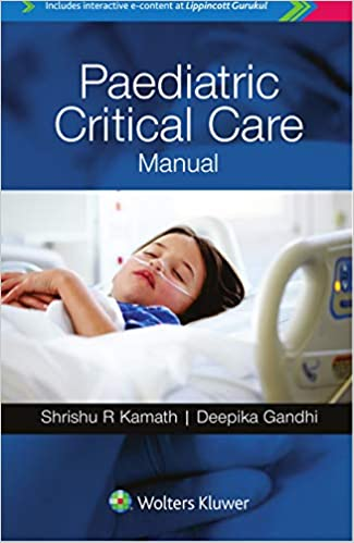 Paediatric Critical Care Manual 1st Edition PDF