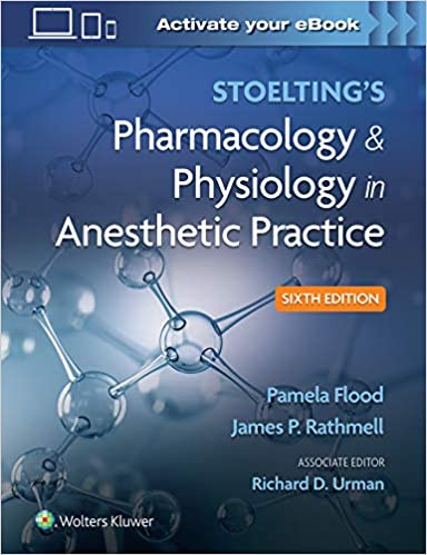 Stoelting's Pharmacology & Physiology in Anesthetic Practice Sixth Edition PDF